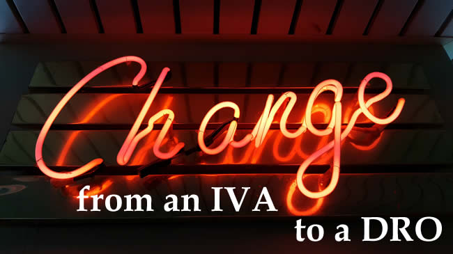 Change sign in newon - switch from an IVA you cant affrod to a DRO with no payments
