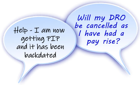 Questions about what happens to a DRO if you get a pay rise or receive a lump sum eg from benefits or inheriting money