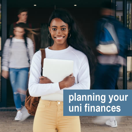 students arriving at uni - time to plan your finances for your first year