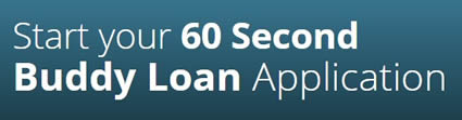 From Buddy Loans website - they think you can apply for a loan in 60 seconds.