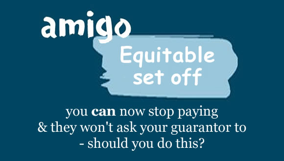 Amigo now allows customers with complaints to stop paying because of Equitable Set Off - should you opt for this?