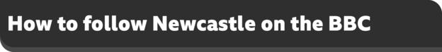 How to follow Newcastle on the BBC banner